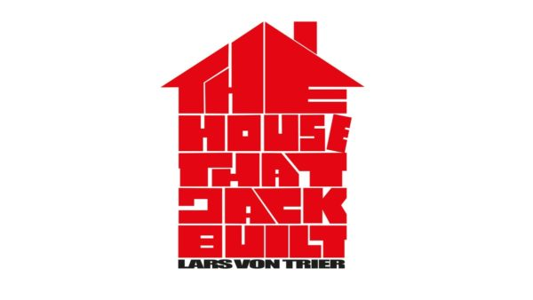 THE HOUSE THAT JACK BUILT – İNCELEME #filmekimi2018