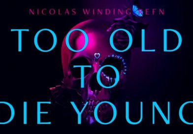 TOO OLD TO DIE YOUNG – İNCELEME